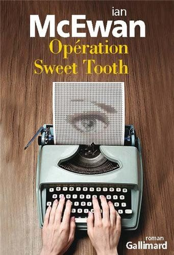 """Opération sweet tooth"" Ian Mac Ewan"