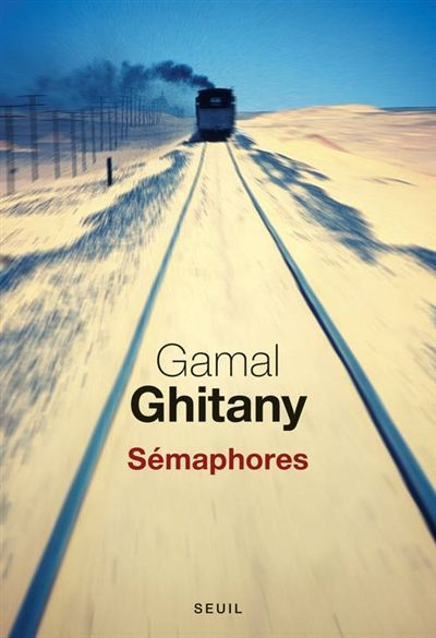 Gamal Ghitany - Sémaphores