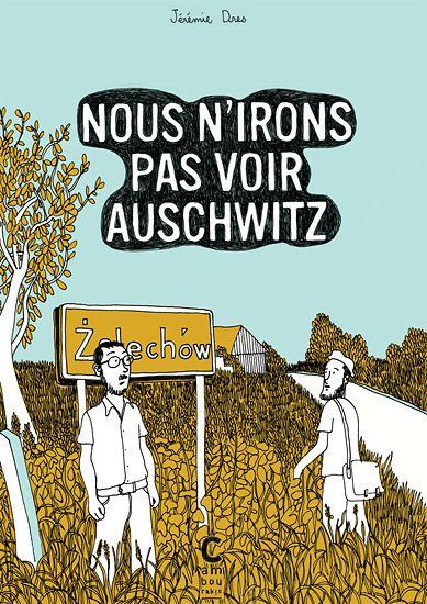 Jérémie Dres-Nous n'irons pas voir Auschwitz-Cambourakis
