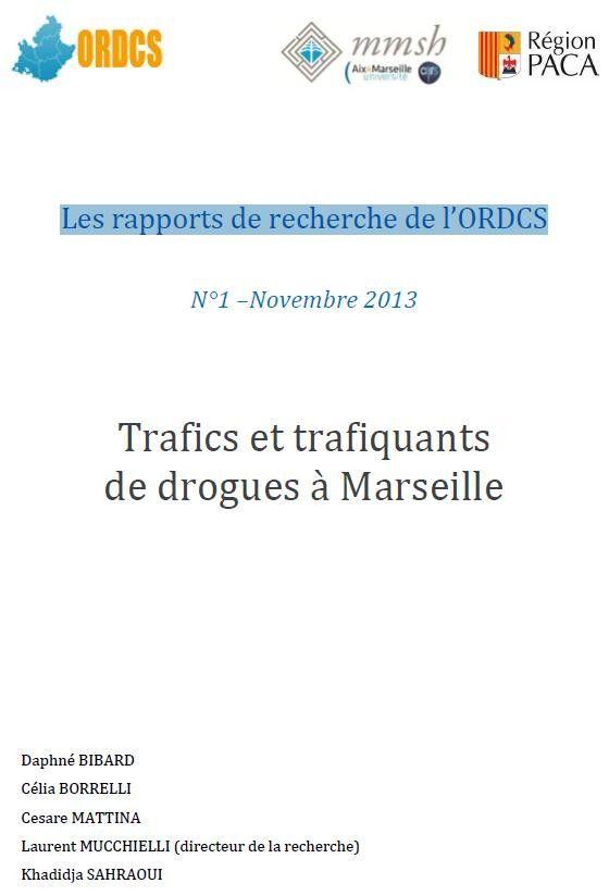 Trafics et trafiquants de drogues à Marseille