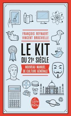 Le kit du 21eme siécle, nouveau manuel de culture générale