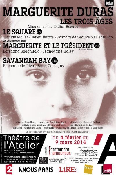 Didier Bezace - Marguerite Duras, les trois âges - théâtre de l'Atelier
