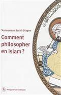 Comment philosopher en Islam?