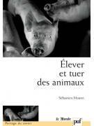 Elever et tuer des animaux
