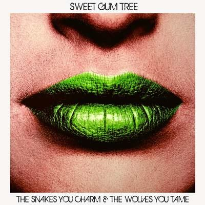 """""""The snakes you charm & the wolves you take"""" Sweet Gum Tree"""