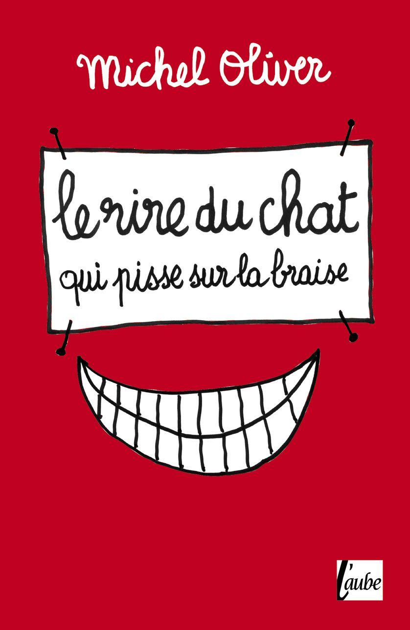 Le rire du chat - Michel Oliver