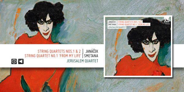 "String quartets n°1 & 2, string quartet ""From my life"" de Janacek et Smetana"