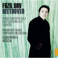 Beethoven : Sonate N°32 en ut mineur Op.111 Fazil Say