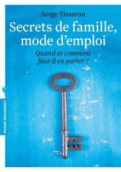 Nos secrets de famille - Serge Tisseron