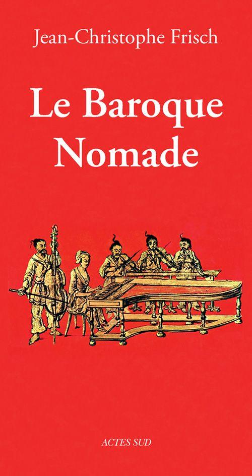 Le Baroque Nomade, Jean-Christophe Frisch