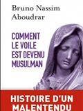 Comment le voile est devenu musulman : histoire d'un malentendu