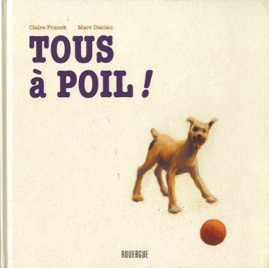 """Claire Franck et Marc Daniau - """"Tous à poil !"""""""