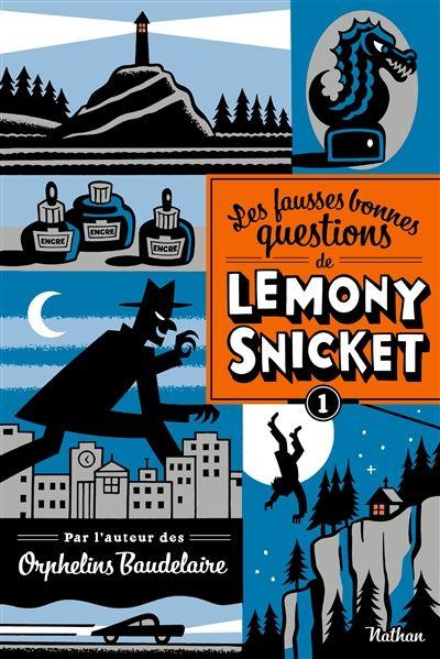 Le mystère de la grande dune et Les fausses bonnes questions de Lemony Snicket