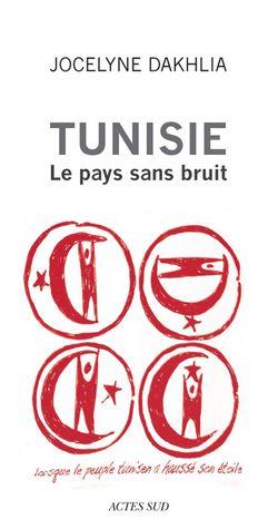Tunisie - Le pays sans bruit