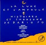 "L'album "" LA LUNE ET L'AMPOULE - HISTOIRES ET CHANSONS DE DARIO FO "" 1951 / CD LABEL LA GIRANDOLE, GIRA 498266"