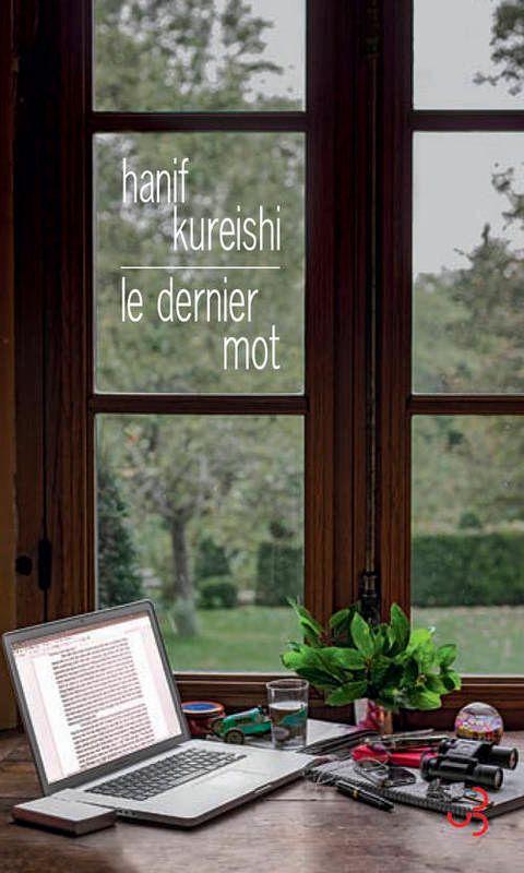 Hanif Kureishi-Le dernier mot