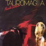 Manolo Sanlucar « Tauromagia »