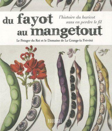 Du fayot au mangetout » sous la direction d'Antoine Jacobson (