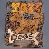 BO Jazz for Dogs