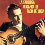 Paco de Lucia « La fabulosa guitarra de Paco de Lucia »