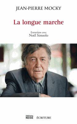 "Livre ""La longue marche"" de Jean-Pierre Mocky"