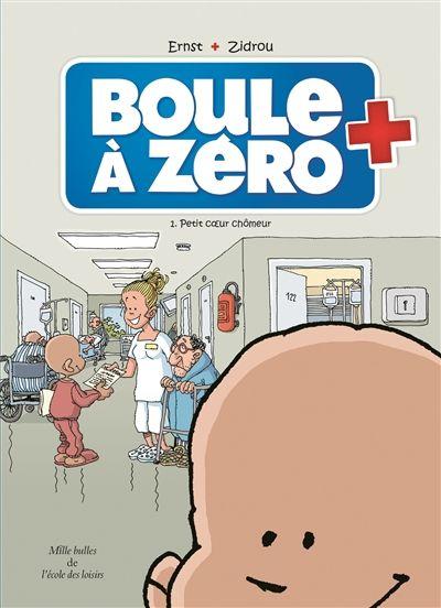 Boule à Zéro 1.Petit cœur chômeur