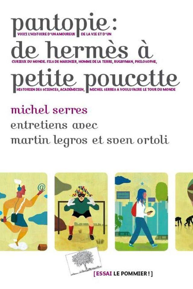 Livre Pantopie : de Hermès à Petite Poucette