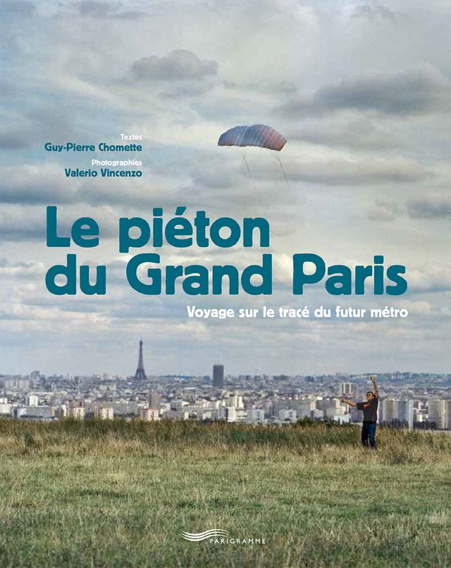 Le Grand Paris à pied