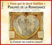 """""""Vous qui le terre habitez - Psaumes de la Renaissance : L'estocart - Le Jeune - Goudimel """" par le Concert les Planètes Consort"""