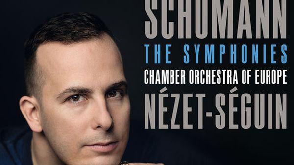 Yannick Nézet-Séguin dirige les symphonies de Schumann : coup de coeur de la semaine pour Emilie Munera