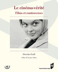 """""""Le cinéma-vérité - Films et controverses"""" de Séverine Graff"""