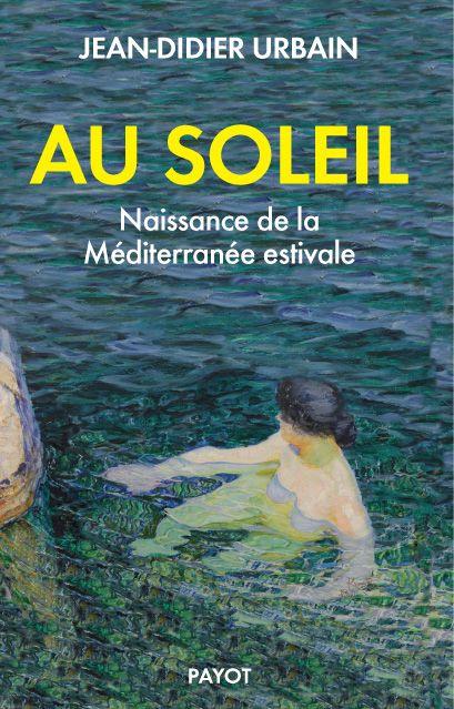 Au soleil - Jean-Didier Urbain