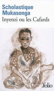 "Inyenzi ou les cafards"" de scholastique Mukasonga chez Folio"