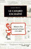 Le Canard enchaîné. Histoire d'un journal satirique 1915-2005