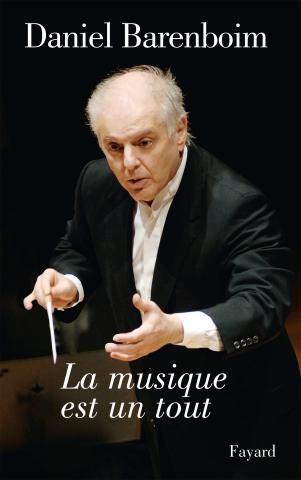 """""""La musique est un tout"""" de Daniel Barenboïm"""