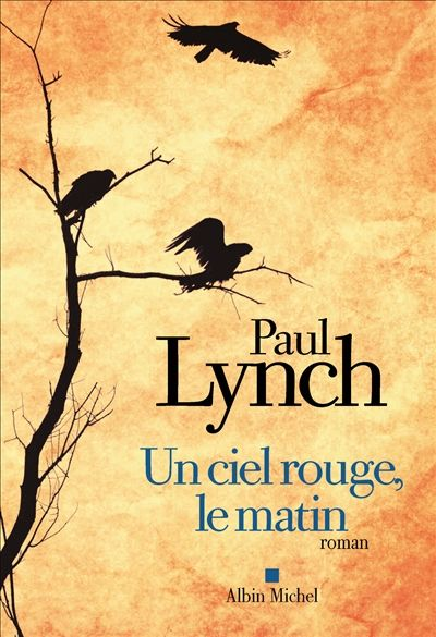Paul Lynch-Un ciel rouge, le matin