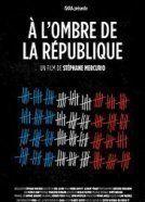 """Jean-Marie Delarue-film """"A l'ombre de la république"""""""