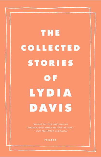 The collected stories de Lydia Davis