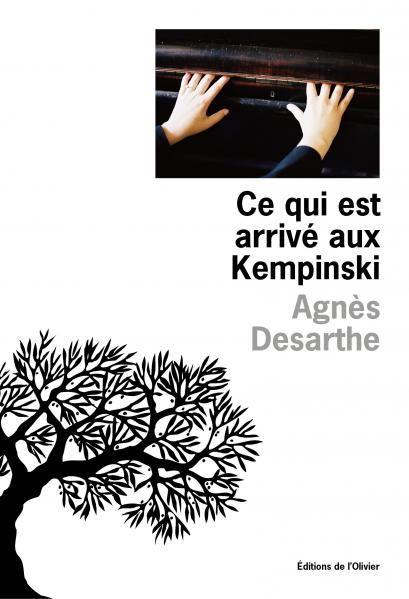 Agnès Desarthe-Ce qui est arrivé aux Kempinski