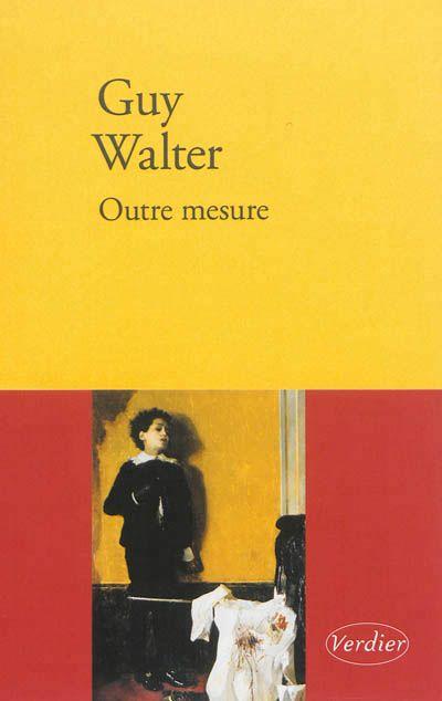 Guy Walter-Outre mesure