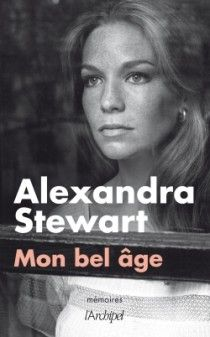 Alexandra Stewart, le bel âge