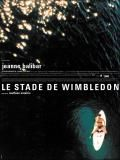le Stade de Wimbledon, film, visuel