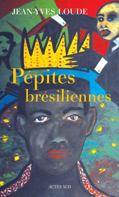 Pépites Brésiliennes, Jean-Yves Loudes