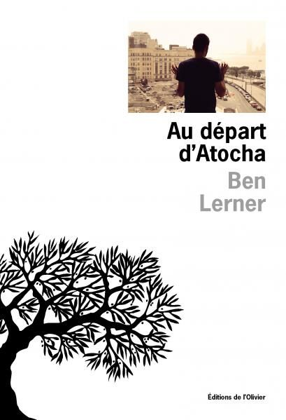 """""""Au départ d'Atocha"""" de Ben Lerner"""