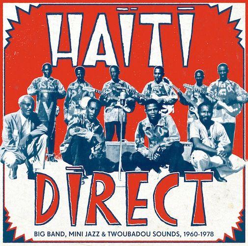 Haïti direct, compilation de sons choisis par Hugo Mendez of Sofrito