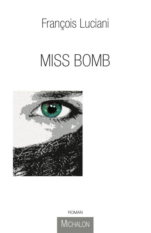 Miss bomb - François Luciani