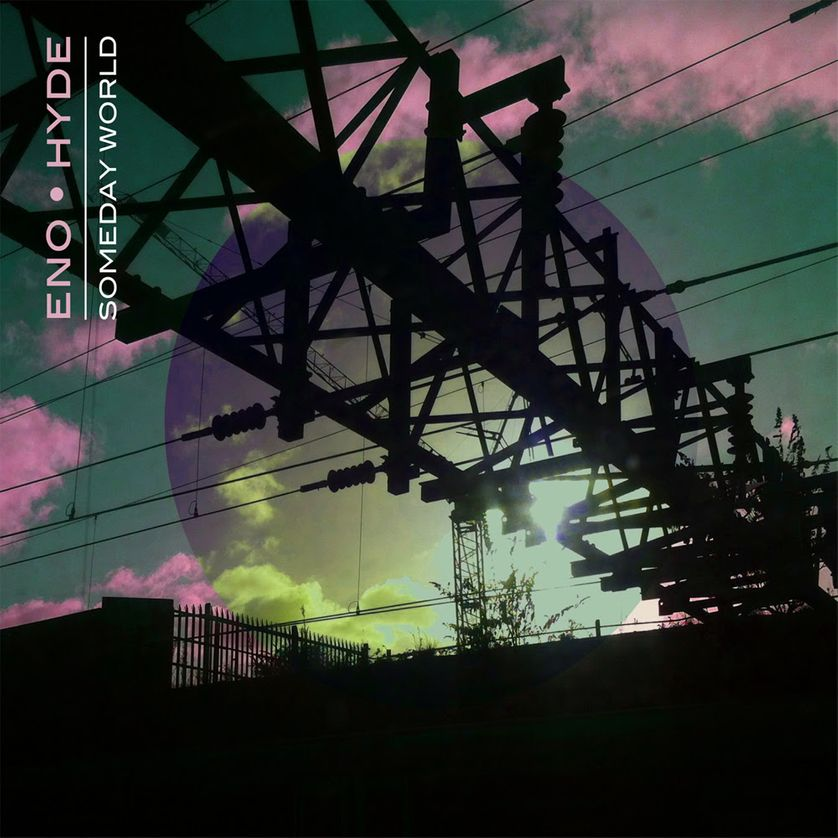 Someday world de Brian Eno et Karl Hyde