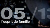 """Le Projet, épisode 5 : """"L'esprit de famille"""""""