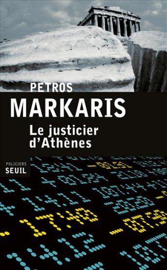 Petros Markaris-Le Justicier d'Athènes