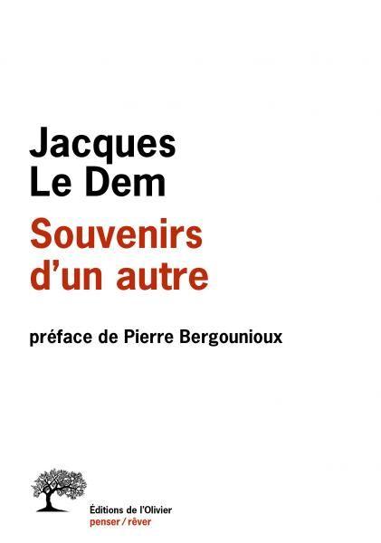 Jacques le Dem - Souvenirs d'un autre